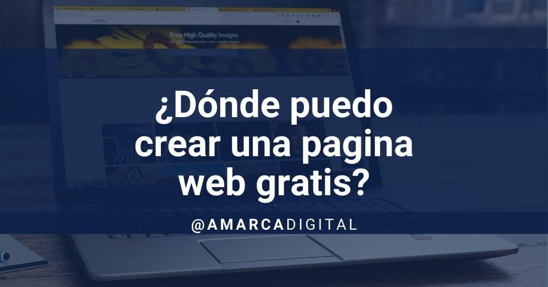 Donde puedo crear una pagina web gratis
